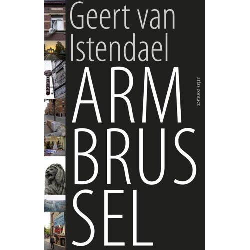 Arm Brussel - Geert van Istendael (ISBN: 9789045025186)