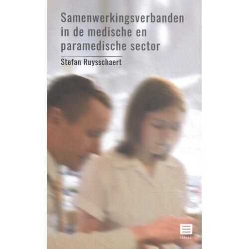 Samenwerkingsverbanden in de medische en paramedische sector - Stefan Ruysschaert (ISBN: 9789046609934)