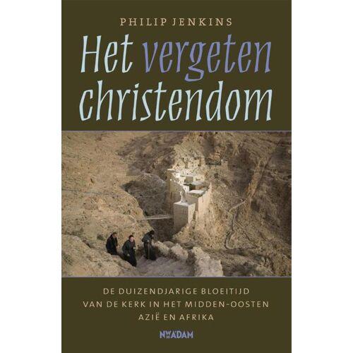Het vergeten christendom - Philip Jenkins (ISBN: 9789046810422)