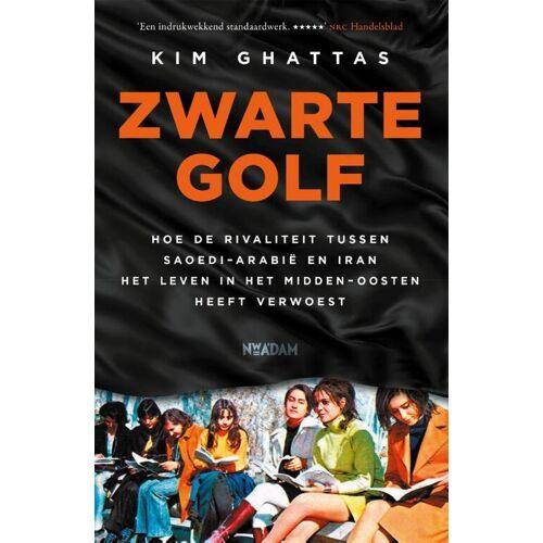 Zwarte golf - Kim Ghattas (ISBN: 9789046827130)