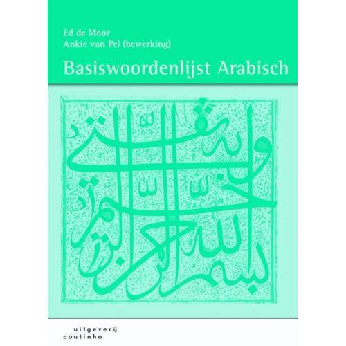 Basiswoordenlijst Arabisch - Ankie van Pel, Ed de Moor (ISBN: 9789046901748)