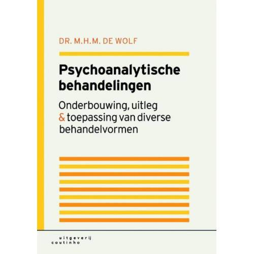 Psychoanalytische behandelingen - T. de Wolf (ISBN: 9789046902622)