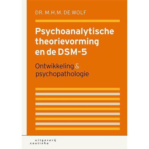 Psychoanalytische theorievorming en de DSM-5 - M.H.M. de Wolf (ISBN: 9789046904367)