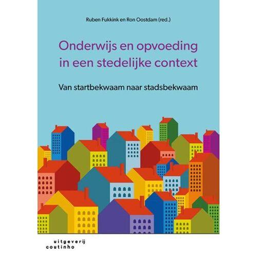 Onderwijs en opvoeding in een stedelijke context - Ron Oostdam, Ruben Fukkink (ISBN: 9789046905296)