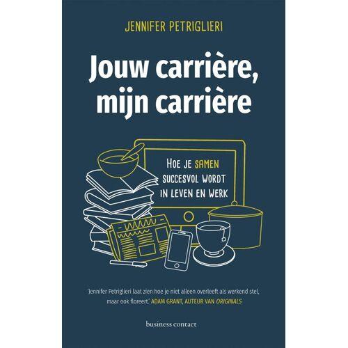 Jouw carrière, mijn carrière - Jennifer Petriglieri (ISBN: 9789047013631)