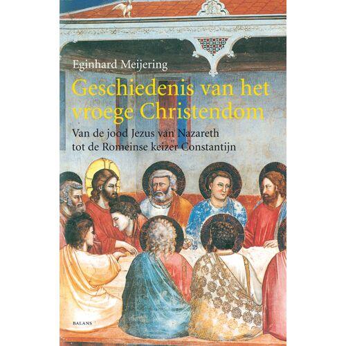 Geschiedenis van het vroege Christendom - E. Meijering (ISBN: 9789050186377)