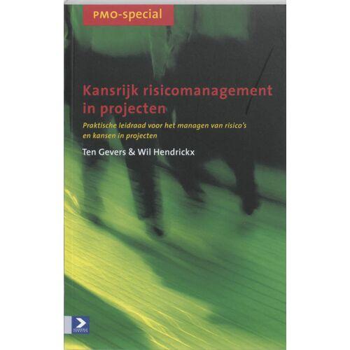 Kansrijk risicomanagement in projecten - Ten Gevers (ISBN: 9789052614076)