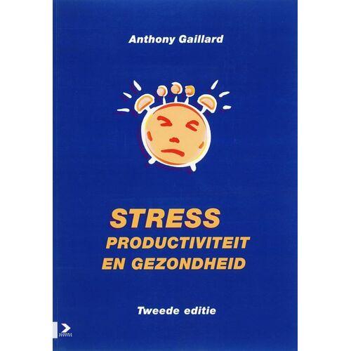 Stress, productiviteit en gezondheid - Gaillard (ISBN: 9789052615837)
