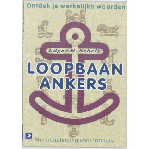Loopbaan-ankers - E.H. Schein (ISBN: 9789052615875)