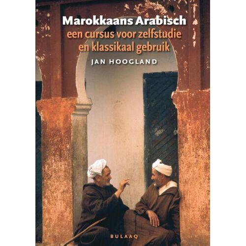 Marokkaans Arabisch - Jan Hoogland, Roel Otten (ISBN: 9789054601005)