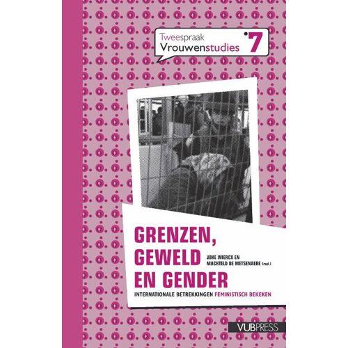 Grenzen, geweld en gender - (ISBN: 9789054876144)