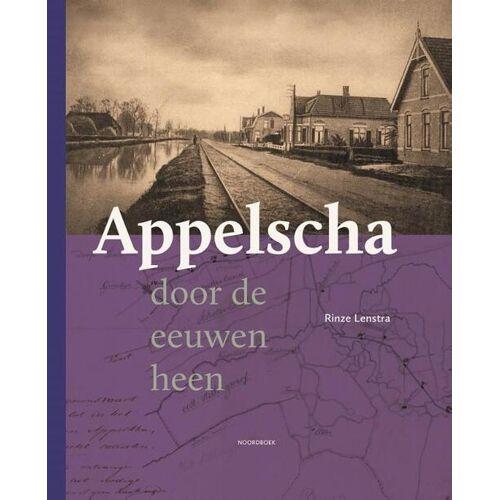 Appelscha - Rinze Lenstra (ISBN: 9789056156817)