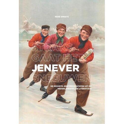 Straks gaat het jenever sneeuwen - (ISBN: 9789056554385)