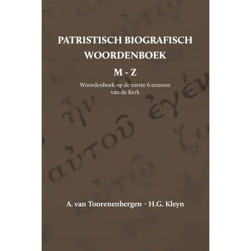 Patristisch Biografisch Woordenboek - A. van Toorenenbergen, H.G. Kleyn (ISBN: 9789057193439)