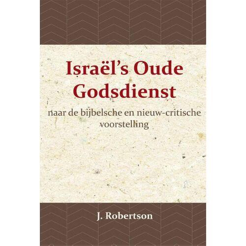 Israël's Oude Godsdienst - J. Robertson (ISBN: 9789057195129)