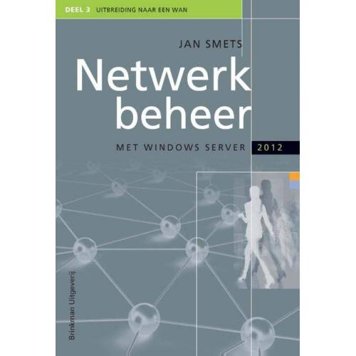 Netwerkbeheer met Windows Server 2012 - Jan Smets (ISBN: 9789057522673)