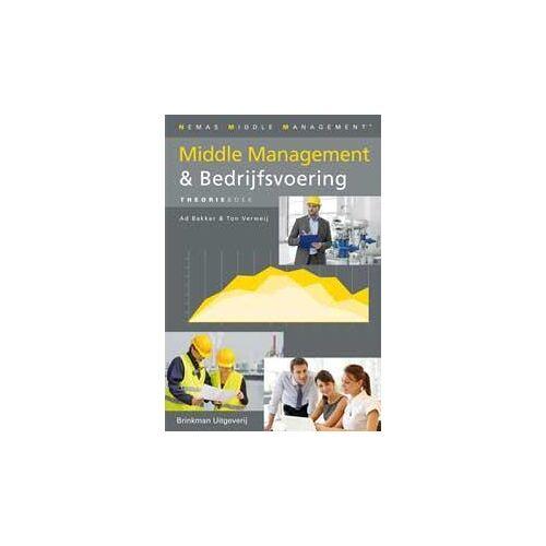 Nemas Middle Management Middle Management & Bedrijfsvoering, theorieboek - Ad Bakker, Ton Verweij (ISBN: 9789057523021)