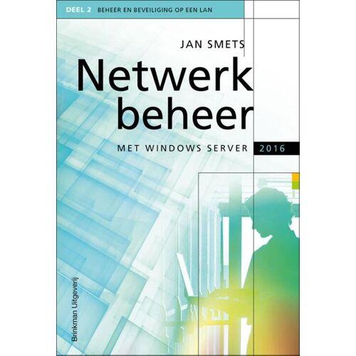 Netwerkbeheer met Windows Server 2016 - Jan Smets (ISBN: 9789057523625)