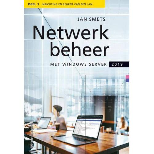 Netwerkbeheer met Windows Server 2019 - Jan Smets (ISBN: 9789057523977)