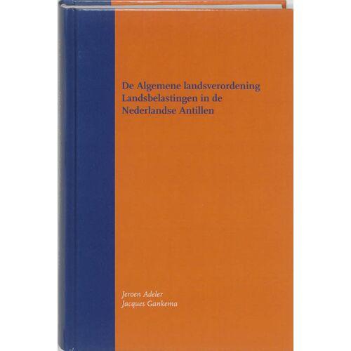 De Algemene landsverordening Landsbelastingen in de Nederlandse Antillen - Jacques Gankema, Jeroen Adeler (ISBN: 9789058504906)