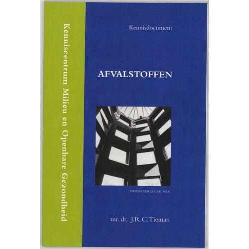 Afvalstoffen - J.R.C. Tieman (ISBN: 9789058505392)