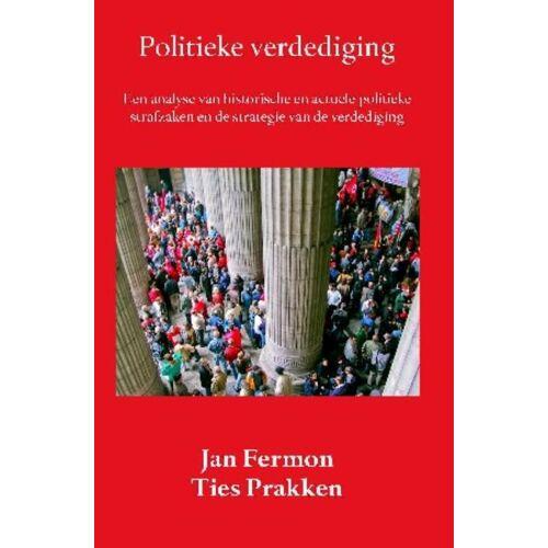 Politieke verdediging - Jan Fermon, Ties Prakken (ISBN: 9789058505446)