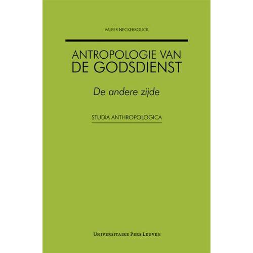 Antropologie van de godsdienst - Valeer Neckebrouck (ISBN: 9789058676887)