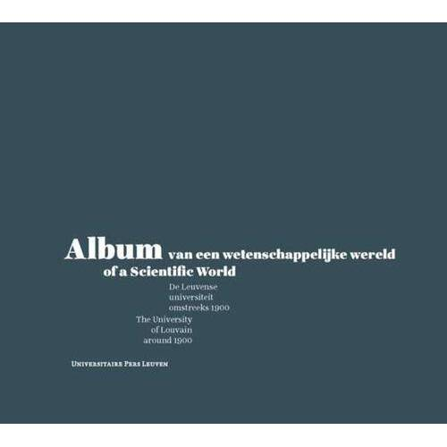 Album van een wetenschappelijke wereld / of a scientific world - (ISBN: 9789058678034)