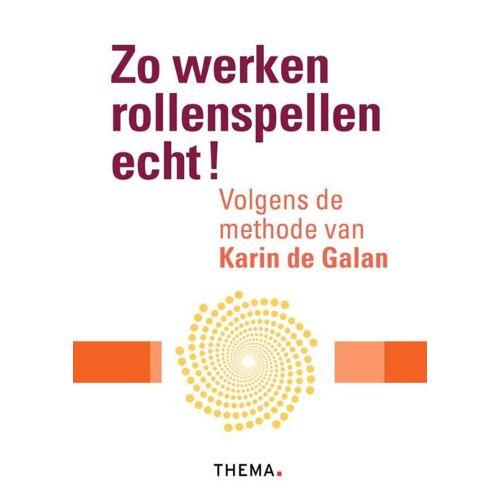 Zo werken rollenspellen echt! - Karin de Galan (ISBN: 9789058719799)