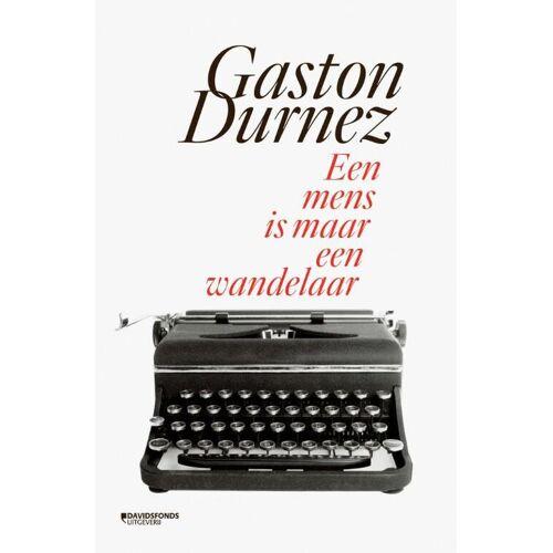 Een mens is maar een wandelaar - Gaston Durnez (ISBN: 9789059089471)