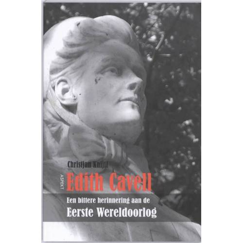 Edith Cavell - Christjan Knijff (ISBN: 9789059116771)