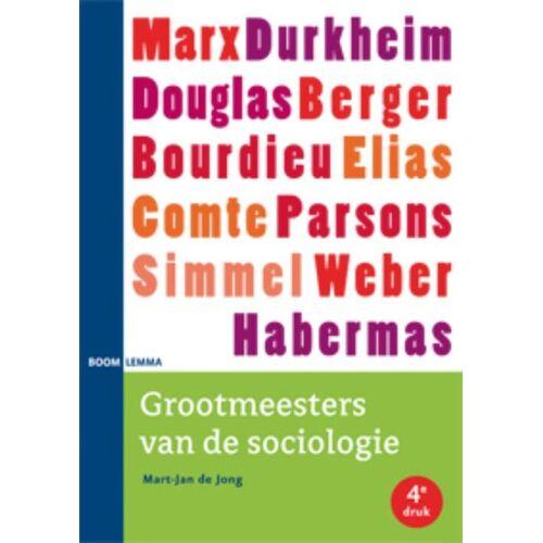 Grootmeesters van de sociologie - Mart-Jan de Jong (ISBN: 9789059317291)