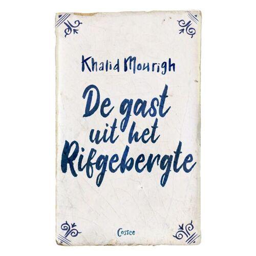 De gast uit het Rifgebergte - Khalid Mourigh (ISBN: 9789059369566)