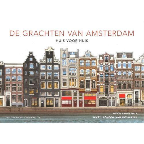 De grachten van Amsterdam - Brian Delf, Leonoor van Oosterzee (ISBN: 9789059375444)