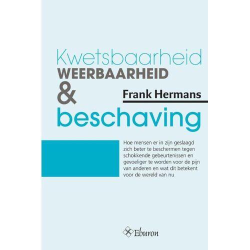 Kwetsbaarheid, weerbaarheid & beschaving - Frank Hermans (ISBN: 9789059727854)