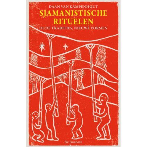 Sjamanistische rituelen - Daan van Kampenhout (ISBN: 9789060307243)