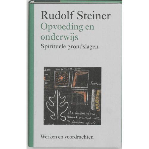 Opvoeding en onderwijs - Rudolf Steiner (ISBN: 9789060385463)