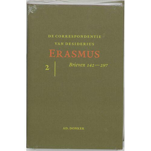 De correspondentie van Desiderius Erasmus 2 Brieven 141-297 - D. Erasmus (ISBN: 9789061005667)