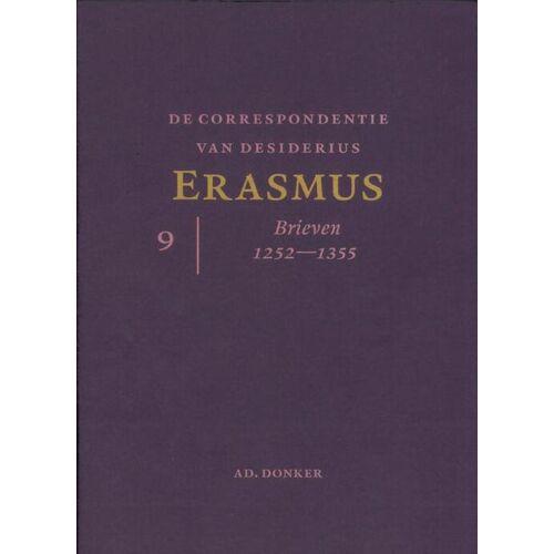 De correspondentie van Desiderius Erasmus 9 - Desiderius Erasmus (ISBN: 9789061006558)