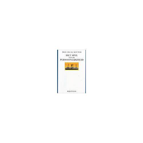 Het spel van de persoonlijkheid - B.J. Kouwer (ISBN: 9789061312505)