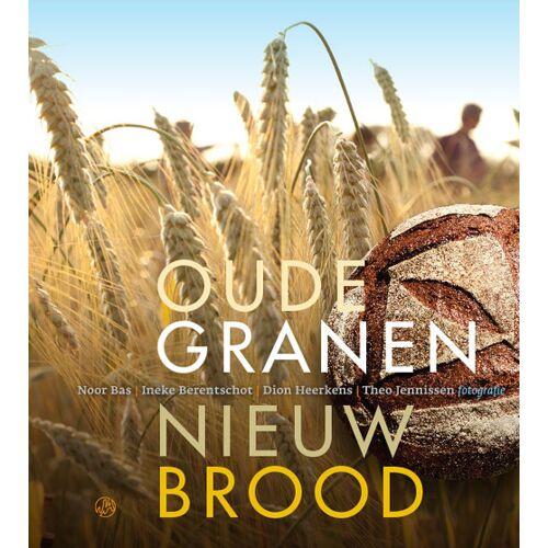 Oude granen, nieuw brood - Dion Heerkens, Noor Bas (ISBN: 9789062240500)