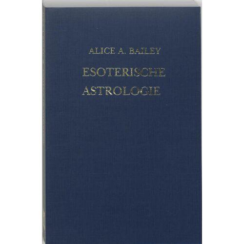 Esoterische astrologie - A.A. Bailey, R.L.V. Tierie-Versteegh (ISBN: 9789062716463)