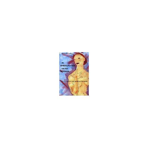 De spiritualiteit van het lichaam - A. Lowen (ISBN: 9789063254162)