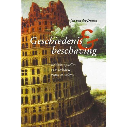 Geschiedenis en beschaving - J. van der Dussen (ISBN: 9789065508935)