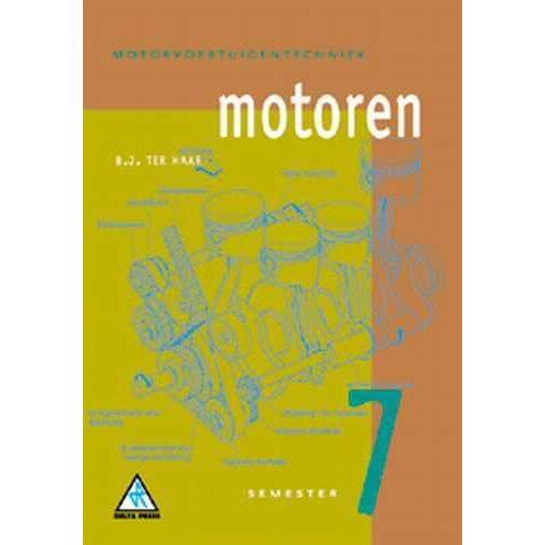 Motoren - B.J. ter Haar (ISBN: 9789066740259)