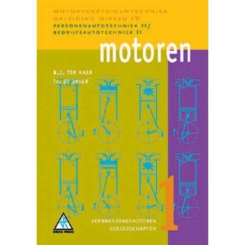 Motoren - B.J. ter Haar, Tj. de Jager (ISBN: 9789066746602)