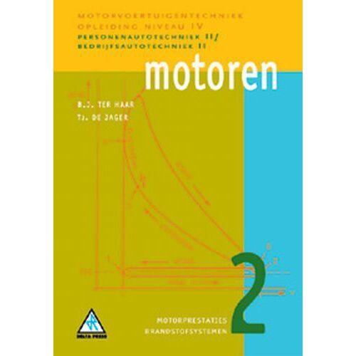 Motoren - B.J. ter Haar, Tj. de Jager (ISBN: 9789066746619)