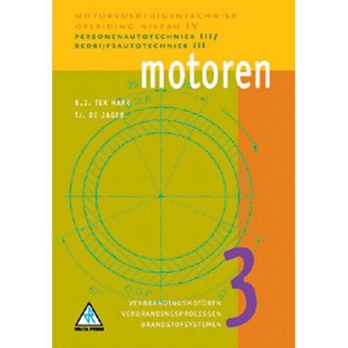 Motoren - B.J. ter Haar, Tj. de Jager (ISBN: 9789066746626)