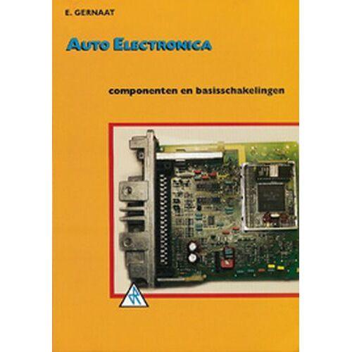 Auto elektronica - E. Gernaat (ISBN: 9789066748507)