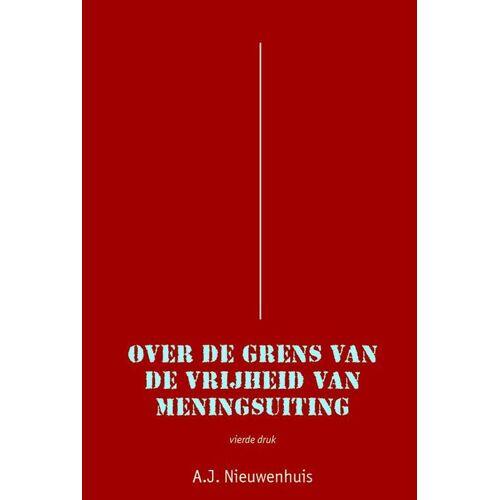 Over de grens van de vrijheid van meningsuiting - Aernout Nieuwenhuis (ISBN: 9789069166001)